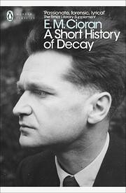 Short History Of Decay de E.M. Cioran