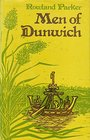 Men of Dunwich : the story of a vanished town - Rowland Parker
