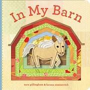 In My Barn – tekijä: Sara Gillingham