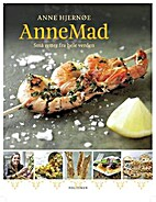 AnneMad : små retter fra hele verden…