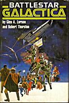 Battlestar Galactica by Glen A. Larson