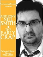 The Early Crap: Selected Short Stories,…