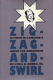 Zig-Zag-and-Swirl: Alfred W. Lawson's Quest…