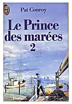 Prince of Tides Part 2 of 2 by Pat Conroy
