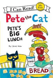 Pete the Cat - Pete's Big Lunch af James…