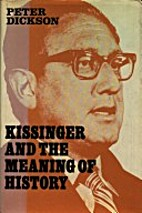 Kissinger and the Meaning of History by…