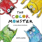 The Color Monster: A Story About Emotions af…
