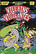 Villains and Vigilantes #1 (A Charge Of…