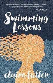 Swimming Lessons de Claire Fuller