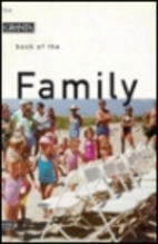 The Granta Book of the Family by Bill Buford