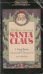 The Life and Adventures of Santa Claus…