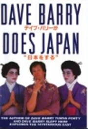 Dave Barry Does Japan de Dave Barry