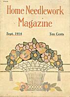 Home Needlework Magazine, September 1914 by…