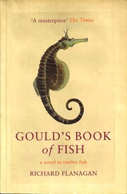 Gould's Book of Fish : a novel in twelve…