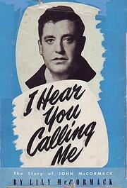 I Hear You Calling Me. por Lily McCormack.