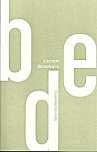 Bde bijna-doodervaring by Jeroen Brouwers