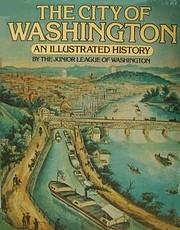 The City of Washington : an illustrated…