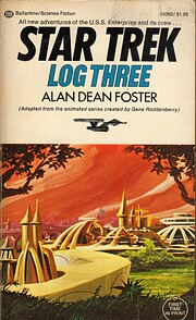 Star Trek Log Three – tekijä: Alan Dean…
