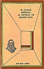 El català medieval : la llengua de Ramon…