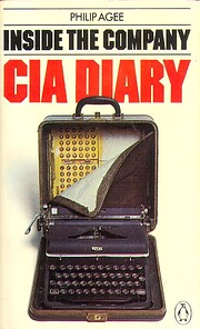 Inside the Company : CIA diary af Philip…