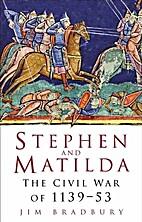 Stephen and Matilda: The Civil War of…