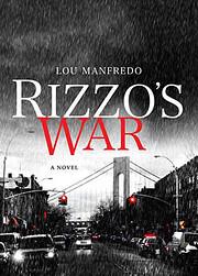 Rizzo's War (Rizzo Series) von Lou Manfredo