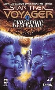 Star Trek Voyager: Book 8 Cybersong por S.…
