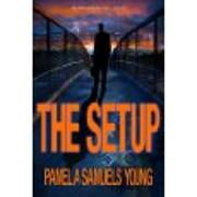 The Setup af Pamela Samuels Young