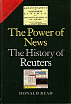 The Power of News: The History of Reuters,…