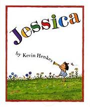 Jessica – tekijä: Kevin Henkes