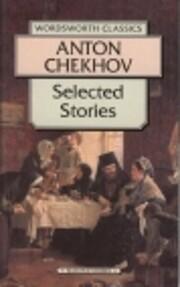 Selected stories de Anton Pavlovich Chekhov