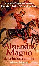 Alejandro Magno : de la historia al mito by…