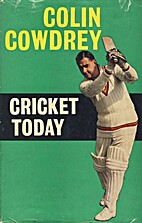 Cricket Today by Colin Cowdrey