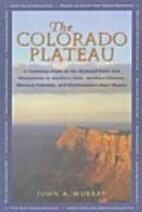 Colorado Plateau by John A. Murray