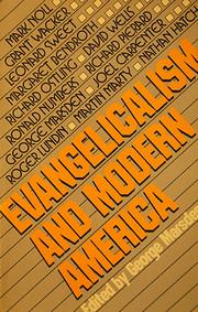 Evangelicalism and Modern America –…