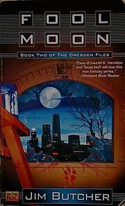 Fool Moon (The Dresden Files, Book 2) av Jim…