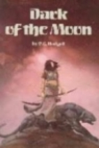 Dark of the Moon by P. C. Hodgell