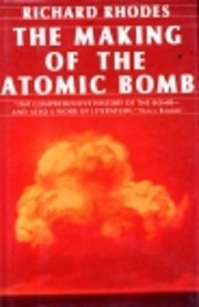 The Making of the Atomic Bomb by Richard…
