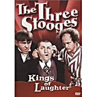 The Three Stooges: Kings of Laughter by…