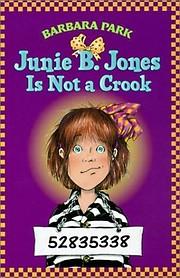 Junie B. Jones Is Not a Crook (Junie B.…
