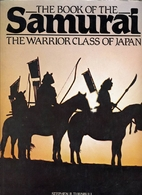 The Book of the Samurai by Stephen R.…