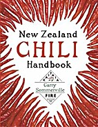 New Zealand chili handbook by Garry…