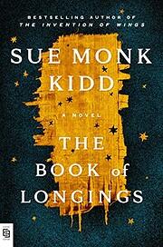 The book of longings – tekijä: Sue Monk…