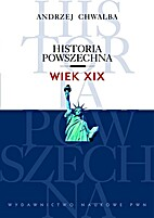 Historia powszechna: wiek XIX by Andrzej…