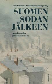 Suomen sodan jälkeen : 1800-luvun alun…