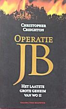 Operatie JB , Het laatste grote Geheim van…