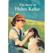 The story of Helen Keller (Signature books,…