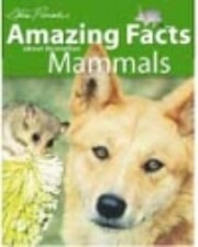 Amazing Facts about Australian Mammals…