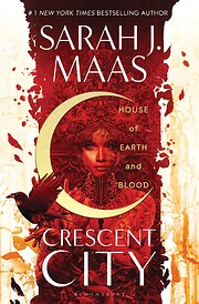House of Earth and Blood (Crescent City) –…
