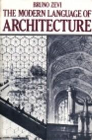 The modern language of architecture af Bruno…